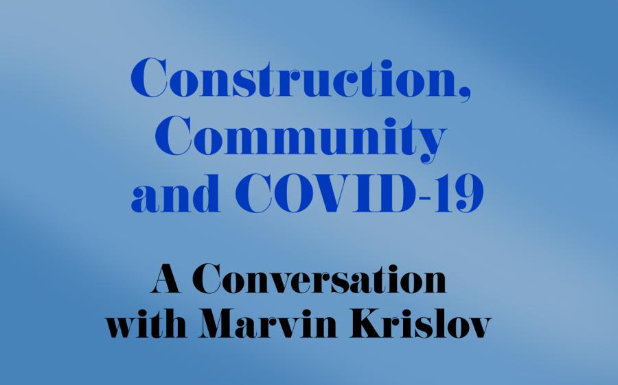 University President Marvin Krislov talks construction, community and COVID-19